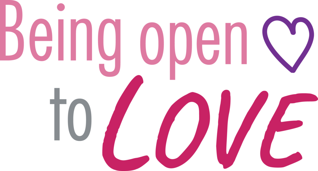 Being open to LOVE